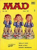What, Me Worry?  I was a rabid fan of Mad magazine from age 10 well into my early 30s.  It made me who I am today...LOL