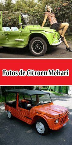 Fotos de Citroen Mehari #CitroenMehari #Mehari #Citroen Bmw, Autos