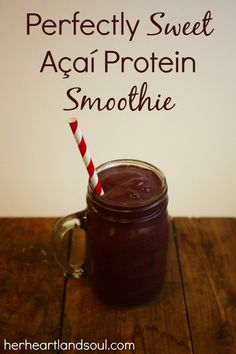 Perfectly Sweet Açaí Protein Smoothie Recipe