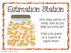 Here's a poster for a candy corn estimation station.