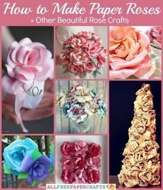 How to Make Paper Roses + Other Beautiful Rose Crafts | Cheap Eats and Thrifty Crafts