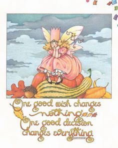 One good wish changes nothing. One good decision changes everything.