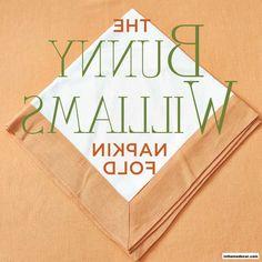 How To Fold Napkins Like Bunny Williams - http://www.inthomedecor.com/home-design-ideas/how-to-fold-napkins-like-bunny-williams.html