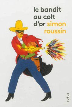 Le bandit au colt d'or / Simon Roussin / Album