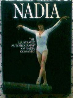 NADIA : The Illustrated Autobiography of Nadia Comaneci.H/Back book-Proteus 1981 (03/10/2013)