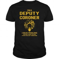 Cool and Awesome  Deputy Coroner Shirt Hoodie