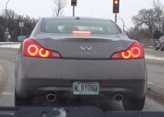 @Marita Sarad ... I fully expect you to buy an Infiniti soon so you can have this as your license plate.