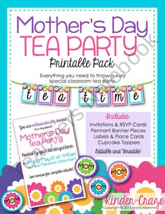 Mothers Day Tea Party Printable Pack from Kinder Craze on TeachersNotebook.com (43 pages)  - This Printable Pack includes every printable item you need to celebrate Mother's Day with an classroom tea party. Editable invitations, RSVP cards, large labels, small labels, printable pennant banners, cupcake toppers, place cards, and more!