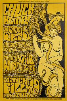 "psychedelic-sixties: ""Chuck Berry/Grateful Dead/Johnny Talbot & De Thangs, March 1967 - Fillmore Auditorium & March 17 & 1967 - Winterland (San Francisco, CA) Artwork by Wes Wilson "" Psychedelic Rock, Psychedelic Typography, Psychedelic Posters, Hippie Posters, Rock Posters, Band Posters, Event Posters, Movie Posters, Grateful Dead"