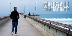 Matisyahu - Tour Dates 2014