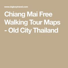 Chiang Mai Free Walking Tour Maps - Old City Thailand