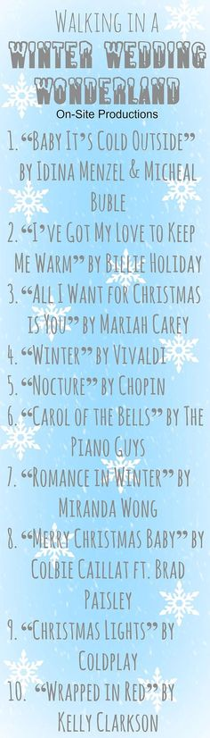 Baby, it's cold outside…This year, winter weddings have made a comeback.  This playlist is perfect for a winter or Christmas wedding, with songs for every party of a wedding.  Plus the link to the playlist is on the blog!