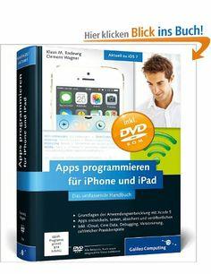 Apps programmieren für iPhone und iPad. Sehr genial gemacht!