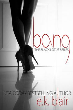 """The Book Whore-der's Delights: BANG by EK BLAIR 5 """"WTF"""" STAR Review!!!!!"""
