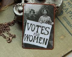 Feminist Suffragette necklace Votes for Women mixed media jewelry