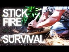 Primitive Fire Making: 6 Ways To Make Fire Without Matches