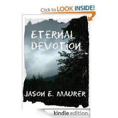 "Our next #ThrillerThursday pick is Jason E. Maurer's ""Eternal Devotion."" $1.99 or free to borrow with Amazon Prime."