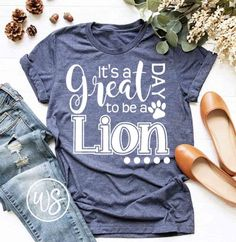 Its a great day to be a Lion - Dark Shirt - Ideas of Dark Shirt - Its a great day to be a Lion Cheer Shirts, Vinyl Shirts, Team Shirts, Sports Shirts, School Spirit Wear, School Spirit Shirts, Teaching Shirts, Kindergarten Shirts, School Shirt Designs