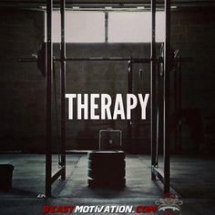 Therapy  More at: http://beastmotivation.com/motivation-pictures/therapy/ | Beast Motivation
