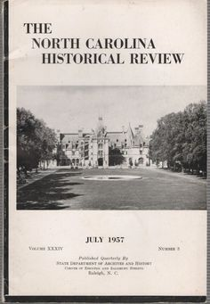 The North Carolina Historical Review July 1957 Volume XXXIV # 3 Paperback