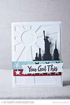 Encouraging Words, New York Skyline Die-namics, Star Stripes Die-namics, Sun Ray Die-namics - Keisha Campbell  #mftstamps