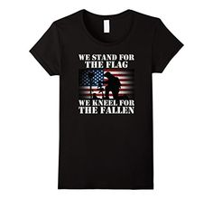 Womens We Stand For The Flag We Kneel For The Fallen T Sh... https://www.amazon.com/dp/B075Z56MKX/ref=cm_sw_r_pi_dp_x_fy7YzbKYM7247