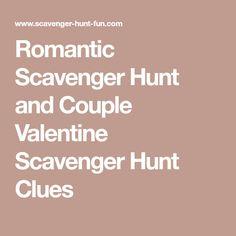 Romantic Scavenger Hunt and Couple Valentine Scavenger Hunt Clues