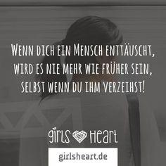 Mehr Sprüche auf: www.girlsheart.de  #enttäuschung #verzeihen #enttäuscht #gefühle
