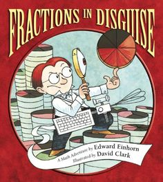 Fractions in Disguise: A Math Adventure (Charlesbridge Math Adventures)