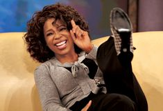 Oprah..now that my friend is funny!!! Thank you for making me so happy