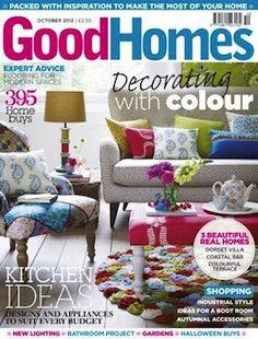 Good Homes interior design magazine, home decorating magazine, shelter magazine, architecture magazine, lifestyle magazine