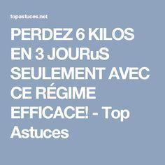 PERDEZ 6 KILOS EN 3 JOURuS SEULEMENT AVEC CE RÉGIME EFFICACE! - Top Astuces