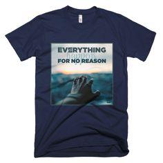 'No reason' short sleeve men's t-shirt