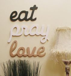 Eat Pray Love Painted Wood Signs for Home or Office by WordVisions