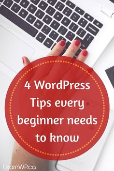 UPDATED POST - 1 new tip!  Here are 4 common but oh so frustrating issues encountered by WordPress beginners.