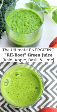 The Ultimate Energizing Re-Boot Green Juice Recipe with Kale, Apple, Basil and Lime   Vegan , Paleo, and Gluten Free. Get more healthy recipes at The Spicy RD Blog