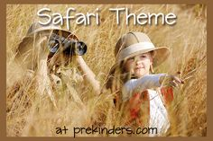 Safari Theme for Preschool -great printable books about safari & lions