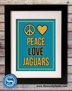 Peace Love Jaguars  Jacksonville Jaguars by SincerelySadieDesign, $9.95