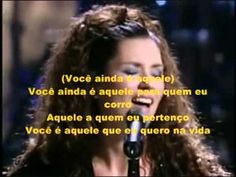 YOU'RE STILL THE ONE (Shania Twain) Tradução