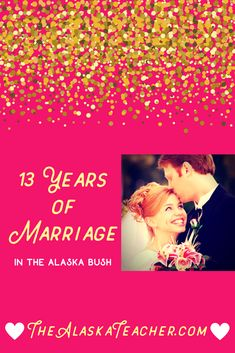 Lessons learned from 13 years of marriage in the Alaska Bush!