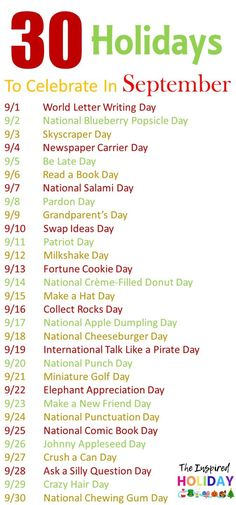 30 holidays to celebrate in September. Find out all the wacky and silly holidays. - 30 holidays to celebrate in September. Find out all the wacky and silly holidays you can celebrate with your family this September. Silly Holidays, Holidays And Events, Teacher Appreciation, National Holiday Calendar, September Holidays, September Events, September Birthday, Monthly Celebration, Menu Dieta