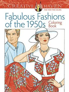 Creative Haven Fabulous Fashions of the 1950s Coloring Book (Creative Haven Coloring Books) by Ming-Ju Sun http://www.amazon.com/dp/0486799069/ref=cm_sw_r_pi_dp_OslBwb0R6S2MN