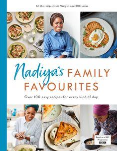 Nadiya's Family Favourites by Nadiya Hussain