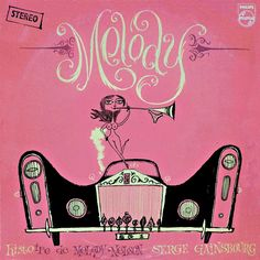 """Re-working of a 1971 Serge Gainsbourg album, """"Histoire de Melody Nelson"""" by Lord Dunsby (Steven Millington)."""