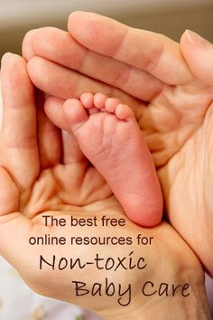 Eco-novice: the Best Free, Online Resources for Non-toxic Baby Care