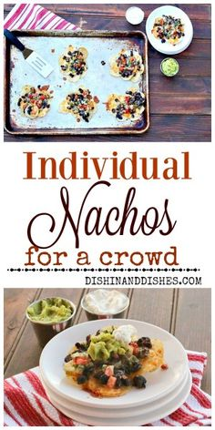 """Individual Nachos for a crowd - keeps you from getting that stingy """"bare"""" chip. Put out toppings for a #nachobar and let everyone top their own! #ComfortFoodFeast #nachos #FoodNetwork #Superbowlrecipe"""