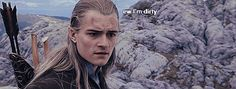 33 Of The Deepest Thoughts Legolas Ever Had ('Eww...I'm dirteh!')