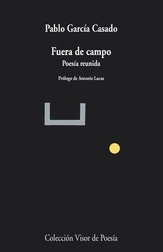 #recomiendo #poemario #Fueradecampo @pgcasado @VisorLibros #RomeroBarea #reseña para @RMundoCritico @Alberto_Gomez https://romerobarea.wordpress.com/2015/08/20/pablo-garcia-casado-la-belleza-y-el-sentido/ …