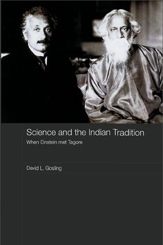 On July Albert Einstein welcomed into his home on the outskirts of Berlin the Indian philosopher Rabindranath Tagore. The two proceeded to have one the most stimulating, intellectually riveting conversations in history, by David L.