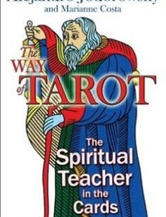 The Way of Tarot: The Spiritual Teacher in the Cards free download by Alejandro Jodorowsky Marianne Costa ISBN: 9781594772634 with BooksBob. Fast and free eBooks download.  The post The Way of Tarot: The Spiritual Teacher in the Cards Free Download appeared first on Booksbob.com.